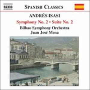 Sinfonia n.2 - Suite n.2 - CD Audio di Andrés Isasi
