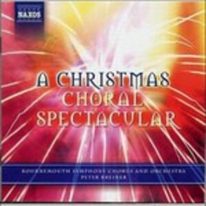 A Christmas Choral Spectacular - CD Audio