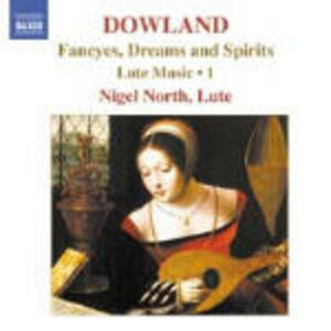 Opere per liuto vol.1 - CD Audio di John Dowland,Nigel North