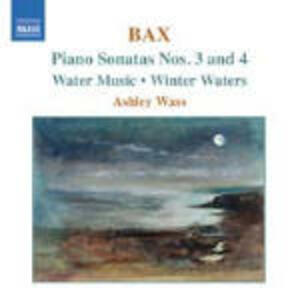 Sonate per pianoforte n.3, n.4 - Water Music - CD Audio di Arnold Trevor Bax