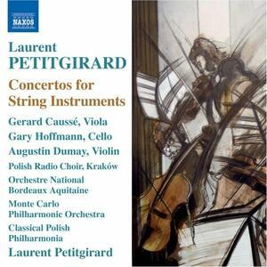 Dialogo per viola e orchestra - Concerto per violoncello e orchestra - La Legendaire per violino, coro e orchestra - CD Audio di Laurent Petitgirard