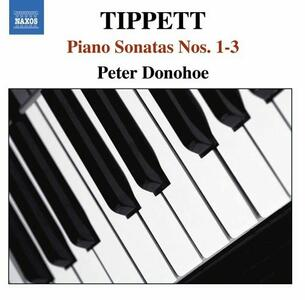 Sonate per pianoforte n.1, n.2, n.3 - CD Audio di Sir Michael Tippett,Peter Donohoe