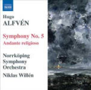 Sinfonia n.5 - Andante religioso - CD Audio di Hugo Alfvén