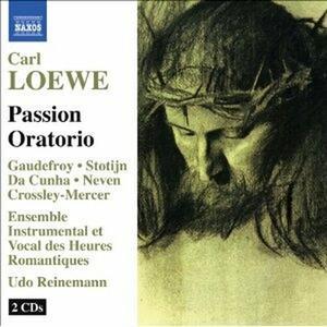 Oratorio della Passione - CD Audio di Carl Loewe