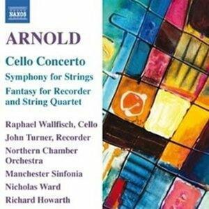 Concerto per violoncello op.136 - Sinfonia per archi op.13 - CD Audio di Malcolm Arnold,Nicholas Ward,Raphael Wallfisch