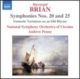Sinfonie n.20, n.25 - CD Audio di Havergal Brian,Andrew Penny