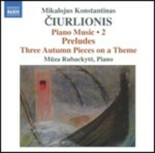 Musica per pianoforte vol.2 - CD Audio di Muza Rubackyté,Mikolajus Konstantinas Ciurlionis