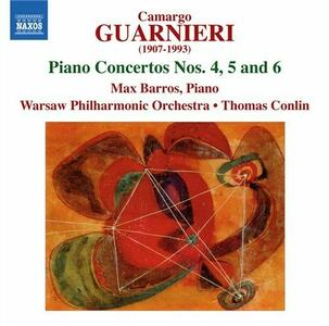 Concerti per pianoforte n.4, n.5, n.6 - CD Audio di Mozart Camargo Guarnieri,Thomas Conlin,Max Barros