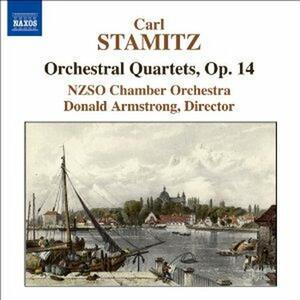 Quartetti per orchestra op.14 - CD Audio di Carl Stamitz,NZSO Chamber Orchestra,Donald Armstrong