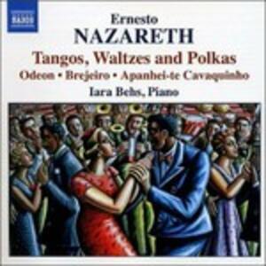 Tanghi - Valzer - Polke - CD Audio di Ernesto Nazareth