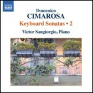 Sonate per strumento a tastiera vol.2 - CD Audio di Domenico Cimarosa