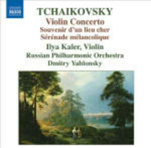 Concerto per violino - Serenata malinconica - CD Audio di Pyotr Il'yich Tchaikovsky