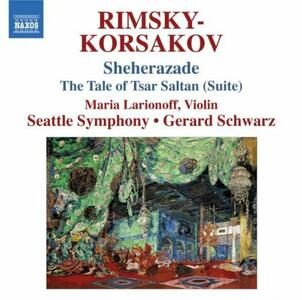 Shéhérazade - La favola dello Zar Saltan - CD Audio di Nikolai Rimsky-Korsakov,Gerard Schwarz,Seattle Symphony Orchestra