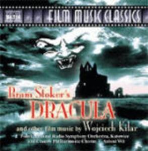 Dracula e Altre Colonne Sonore (Colonna Sonora) - CD Audio di Antoni Wit,Wojciech Kilar,Polish National Radio Symphony Orchestra