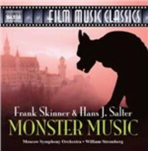 Monster Music (Colonna Sonora) - CD Audio di William T. Stromberg,Moscow Symphony Orchestra,Hans J. Salter,Frank Skinner