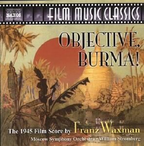 Objective, Burma! - CD Audio di Franz Waxman,William T. Stromberg,Moscow Symphony Orchestra