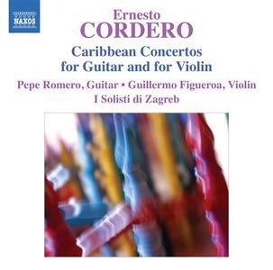 Concerti caraibici per chitarra, violino e orchestra - CD Audio di Pepe Romero,Solisti di Zagreb,Ernesto Cordero,Guillermo Figueroa