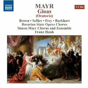 Gioas - CD Audio di Johann Simon Mayr