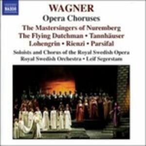 Cori da opere - CD Audio di Richard Wagner