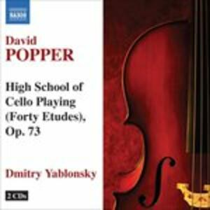 High School of Cello Playing - CD Audio di Dmitri Yablonsky,David Popper