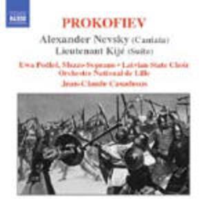 Alexander Nevsky - Il luogotenente Kijé - CD Audio di Sergej Sergeevic Prokofiev,Jean-Claude Casadesus,Orchestre National de Lille