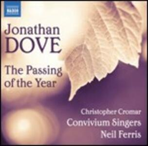 The Passing of the Year - CD Audio di Jonathan Dove