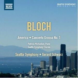 America - Concerto grosso n.1 - CD Audio di Ernest Bloch