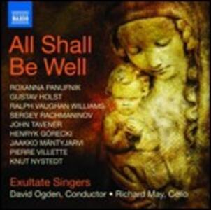All Shall Be Well. Antologia di musica corale sacra del XX secolo - CD Audio
