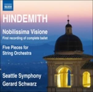 Nobilissima visione - CD Audio di Paul Hindemith,Gerard Schwarz