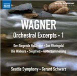 Orchestral Excerpts vol.1 - CD Audio di Richard Wagner