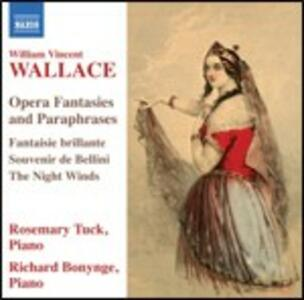Fantasie e parafrasi su arie d'opera - CD Audio di William Vincent Wallace