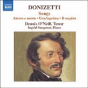 Songs - CD Audio di Gaetano Donizetti,Dennis O'Neill