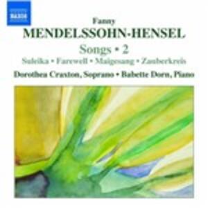 Lieder vol.2 - CD Audio di Fanny Mendelssohn-Hensel