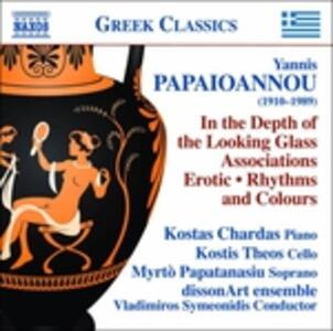 In the Depth of the Looking Glass, Associations, Erotic, Rhythms and Colours - CD Audio di Yannis Papaioannou