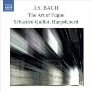 L'arte della fuga (Die Kunst der Fugue) - CD Audio di Johann Sebastian Bach,Sébastien Guillot