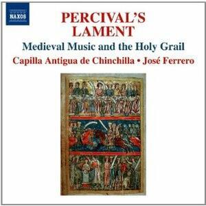 Percival's Lament - La Musica Medievale e Il Sacro Graal - CD Audio di José Ferrero