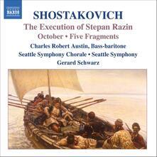 L'esecuzione di Stepan Razin - Ottobre - 5 Frammenti - CD Audio di Dmitri Shostakovich,Gerard Schwarz,Seattle Symphony Orchestra