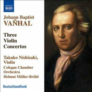 Concerti per violino - CD Audio di Johann Baptist Vanhal,Takako Nishizaki