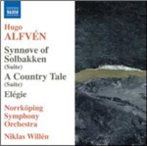 Synnove Solbakken - Elegia op.38 - A Country Tale - CD Audio di Hugo Alfvén