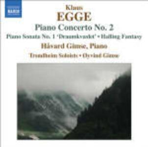 Concerto per pianoforte n.2 - Sonata per pianoforte n.1 - CD Audio di Klaus Egge