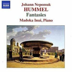 Fantasie complete - CD Audio di Johann Nepomuk Hummel,Inui Makoda