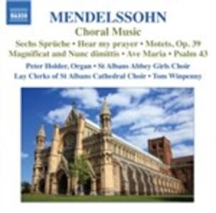 Musica corale - CD Audio di Felix Mendelssohn-Bartholdy