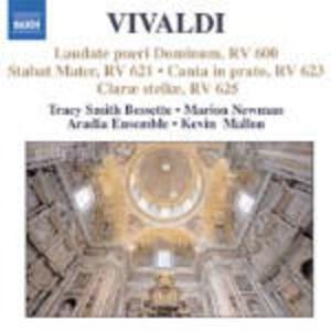 Laudate Pueri Dominum RV600 - Stabat Mater RV621 - Canta in prato, ride in monte RV623 - Clarae Stellase, scintillate RV625 - CD Audio di Antonio Vivaldi,Kevin Mallon,Aradia Baroque Ensemble