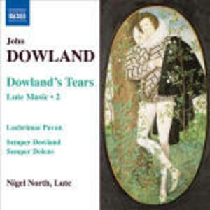 Opere per liuto vol.2 - CD Audio di John Dowland,Nigel North