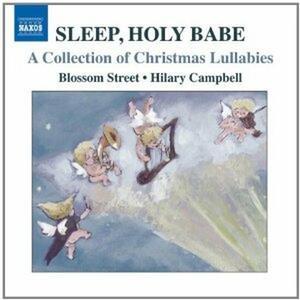 Sleep, Holy Babe. Una collezione di ninne nanne natalizie - CD Audio