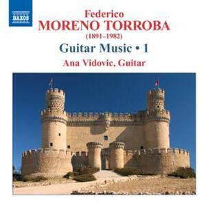 Musica per chitarra vol.1 - CD Audio di Federico Moreno Torroba,Ana Vidovic