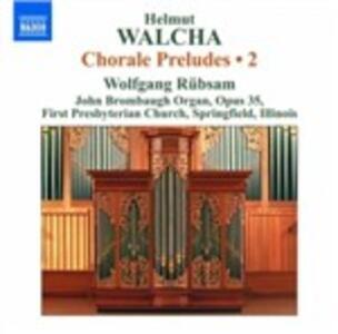 Preludi su corali vol.2 - CD Audio di Helmut Walcha