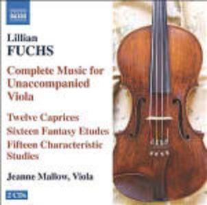 Opere complete per viola sola - CD Audio di Lillian Fuchs,Jeanne Mallow