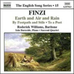 Earth and Air and Rain - To a Poet - By Footpath and Stile - CD Audio di Gerald Finzi