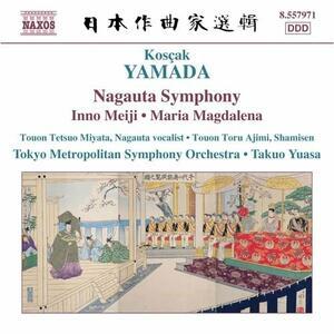 Nagauta Symphony - Inno Meiji - Maria Magdalena - CD Audio di Kosças Yamada